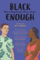 Product Black Enough: Stories of Being Young & Black in America