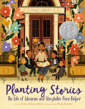 Product Planting Stories: The Life of Librarian and Storyteller Pura Belpre