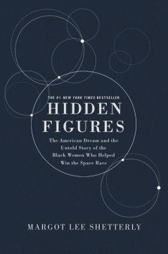 Product Hidden Figures: The American Dream and the Untold Story of the Black Women Mathematicians Who Helped Win the Space Race