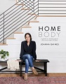 Product Homebody: A Guide to Creating Spaces You Never Want to Leave