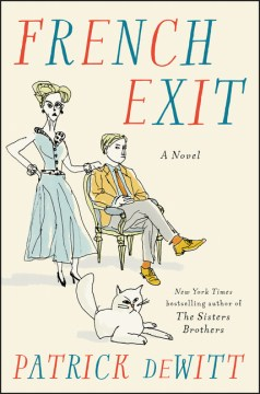 Product French Exit: A Tragedy of Manners
