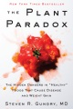Product The Plant Paradox: The Hidden Dangers in Healthy Foods That Cause Disease and Weight Gain