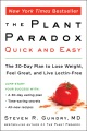Product The Plant Paradox Quick and Easy: The 30-Day Plan to Lose Weight, Feel Great, and Live Lectin-Free