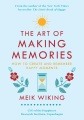 Product The Art of Making Memories: How to Create and Remember Happy Moments