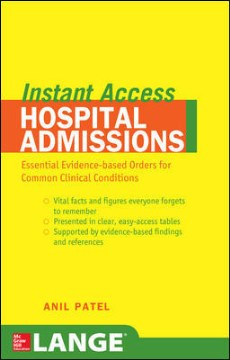 Product Lange Instant Access Hospital Admissions: Essential Evidence-based Orders for Common Clinical Conditions