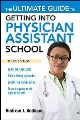 Product The Ultimate Guide to Getting into Physician Assis