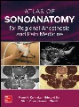 Product Atlas of Sonoanatomy for Regional Anesthesia and P