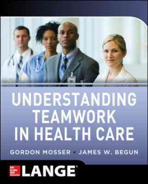 Product Understanding Teamwork in Health Care