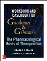 Product Workbook and Casebook for Goodman and Gilman's The