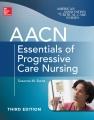 Product AACN Essentials of Progressive Care Nursing