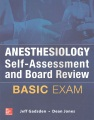 Product Anesthesiology Self-Assessment and Board Review: Basic Exam