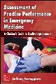 Product Assessment of Practice Performance in Emergency Me