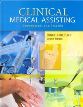 Product Clinical Medical Assisting: Foundations and Practice