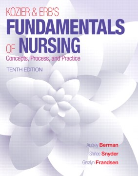 Product Kozier & Erb's Fundamentals of Nursing: Concepts, Process, and Practice