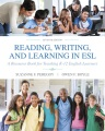 Product Reading, Writing and Learning in ESL: A Resource Book for Teaching K-12 English Learners
