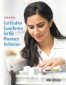 Product Certification Exam Review for the Pharmacy Technic