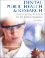 Product Dental Public Health & Research: Contemporary Practice for the Dental Hygienist