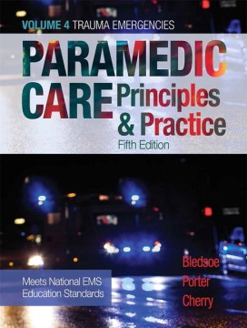 Product Paramedic Care Principles & Practice: Trauma Emergencies