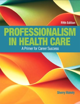 Product Professionalism in Health Care: A Primer for Career Success