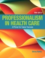 Product Professionalism in Health Care
