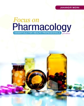 Product Focus on Pharmacology: Essentials for Health Professionals