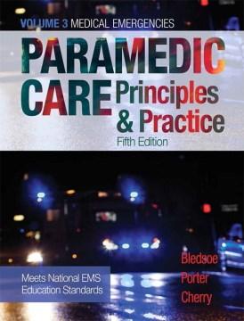 Product Paramedic Care: Principles & Practice: Medical Emergencies