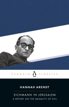 Product Eichmann in Jerusalem: A Report on the Banality of Evil