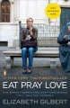 Product Eat, Pray, Love: One Woman's Search for Everything Across Italy, India, and Indonesia