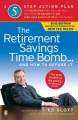 Product The Retirement Savings Time Bomb--and How to Defus