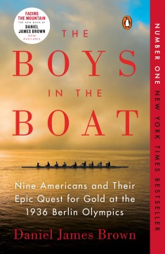 Product The Boys in the Boat: Nine Americans and Their Epic Quest for Gold at the 1936 Berlin Olympics