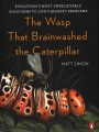 Product The Wasp That Brainwashed the Caterpillar