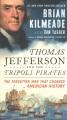 Product Thomas Jefferson and the Tripoli Pirates