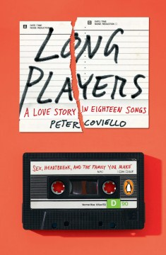 Product Long Players: A Love Story in Eighteen Songs