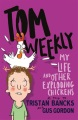 Product My Life and Other Exploding Chickens