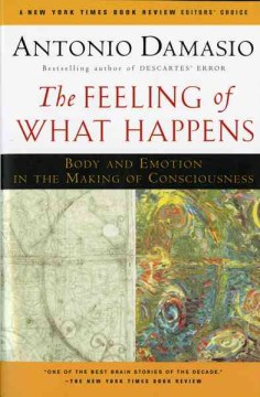 Product The Feeling of What Happens: Body and Emotion in the Making of Consciousness