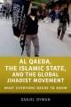 Product Al Qaeda, the Islamic State, and the Global Jihadi