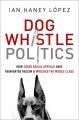 Product Dog Whistle Politics