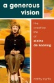 Product A Generous Vision: The Creative Life of Elaine De Kooning