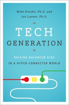 Product Tech Generation: Raising Balanced Kids in a Hyper-Connected World