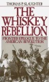 Product The Whiskey Rebellion