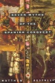 Product Seven Myths of the Spanish Conquest