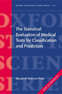 Product The Statistical Evaluation Of Medical Tests For Classification And Prediction
