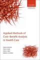 Product Applied Methods of Cost-Benefit Analysis in Health