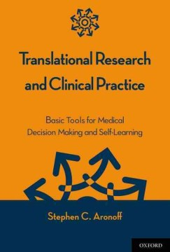Product Translational Research and Clinical Practice: Basic Tools for Medical Decision Making and Self-Learning