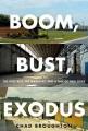Product Boom, Bust, Exodus