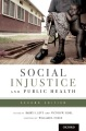 Product Social Injustice and Public Health