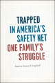 Product Trapped in America's Safety Net