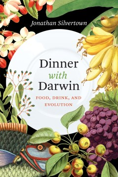 Product Dinner with Darwin: Food, Drink, and Evolution