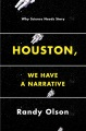 Product Houston, We Have a Narrative