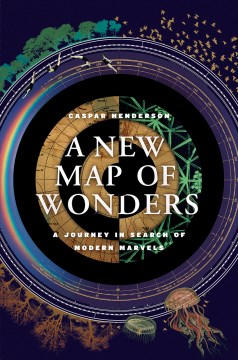 Product A New Map of Wonders: A Journey in Search of Modern Marvels